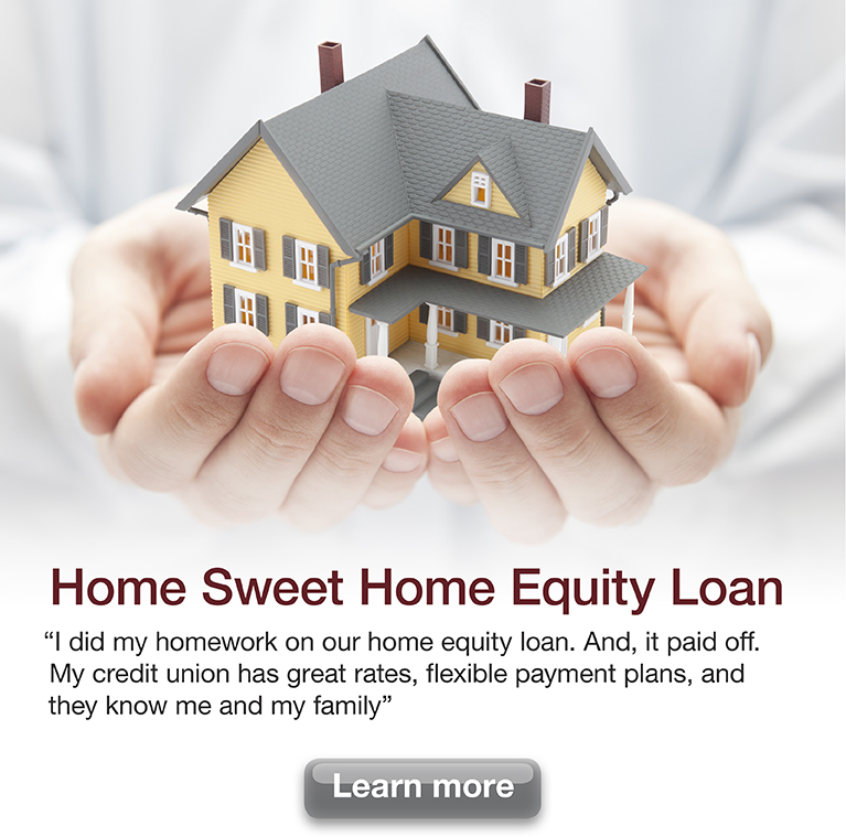 Home Sweet Home Equity Loan Information